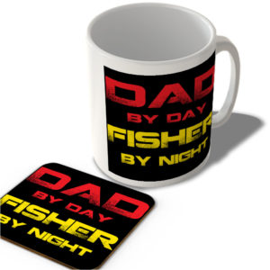 Dad By Day Fisher By Night – Mug and Coaster Set
