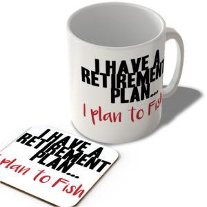 I Have a Retirement Plan… I Plan To Fish  – Mug and Coaster Set