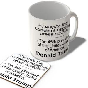 """Despite The Negative Press Covfefe"" – 45th President Donald Trump  – Mug and Coaster Set"
