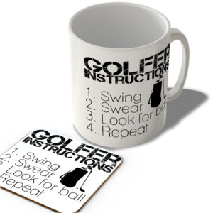 Golfer Instructions – 1. Swing 2. Swear 3. Look For Ball 4. Repeat  – Mug and Coaster Set