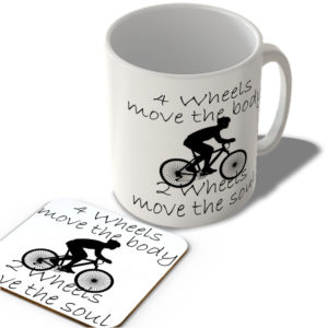 4 Wheels Move The Body – 2 Wheels Move The Soul – Cycling  – Mug and Coaster Set