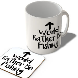 Would Rather Be Fishing  – Mug and Coaster Set