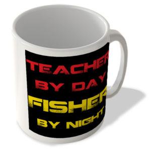 Teacher By Day Fisher By Night – Mug
