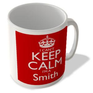 I Can't Keep Calm I'm a Smith – Mug
