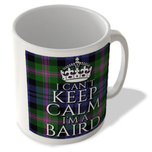 I Can't Keep Calm I'm a Baird – Baird Modern Tartan – (Crown) – Scottish Mug