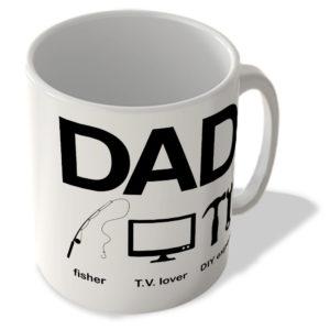 Dad – Fisher – T.V. Lover – Diy Expert – Mug