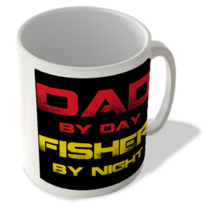 Dad By Day Fisher By Night – Mug