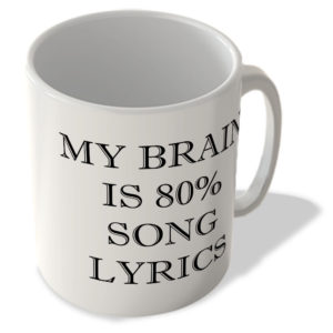My Brain is 80% Song Lyrics – Mug