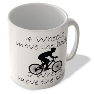 4 Wheels Move The Body – 2 Wheels Move The Soul – Cycling – Mug
