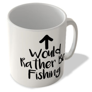 Would Rather Be Fishing – Mug