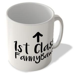 1st Class Fannybaws – Mug