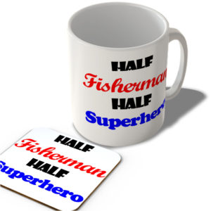 Half Fisherman – Half Superhero – Mug and Coaster