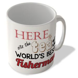 Here Sits The Tea Of The World's Best Fisherman – Mug