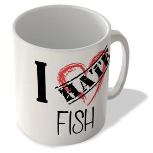 I Hate Fish – Mug