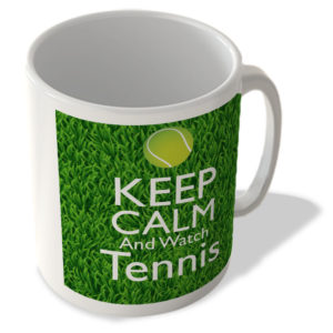 Keep Calm And Watch Tennis – Mug