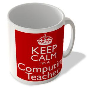 Keep Calm I'm a Computing Teacher – Mug