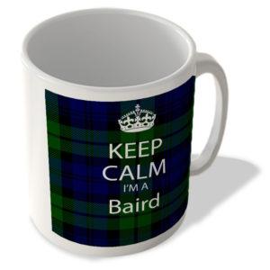 Keep Calm I'm a Baird – Scottish Clan Tartan – Mug