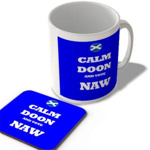 Calm Doon And Vote Naw – Scottish Politics Mug and Coaster Set