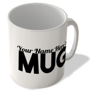 """""""Your Name Here's"""" Mug – Name Mug"""