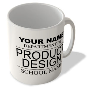 Your Name – Department Of Product Design – Your School Name – Mug