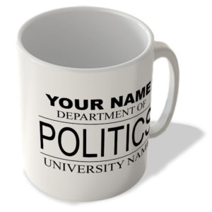Your Name – Department Of Politics – Your University Name – Mug