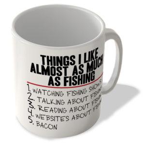 Things I Like Almost As Much As Fishing – Bacon – Mug