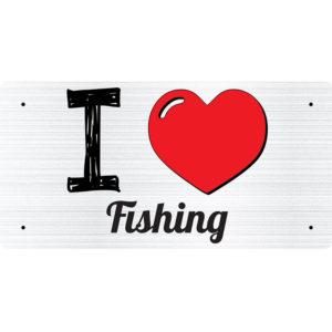 I Love Fishing – Metal Sign