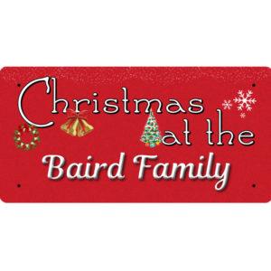 Christmas at the Baird Family – Metal Sign