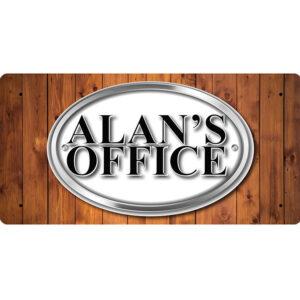 Alan's Office – Metal Sign