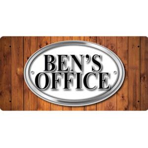 Ben's Office – Metal Sign
