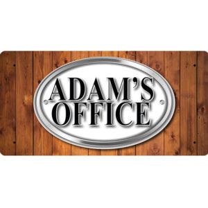 Adam's Office – Metal Sign