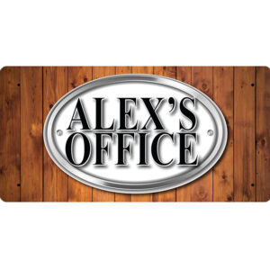 Alex's Office – Metal Sign