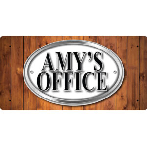 Amy's Office – Metal Sign