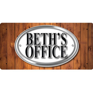 Beth's Office – Metal Sign