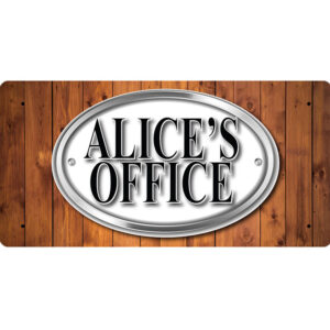 Alice's Office – Metal Sign