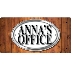 Anna's Office – Metal Sign