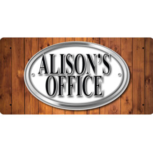 Alison's Office – Metal Sign
