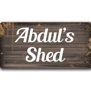Abdul's Shed – Metal Sign